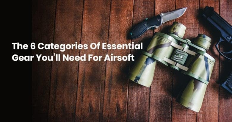 essential airsoft gear